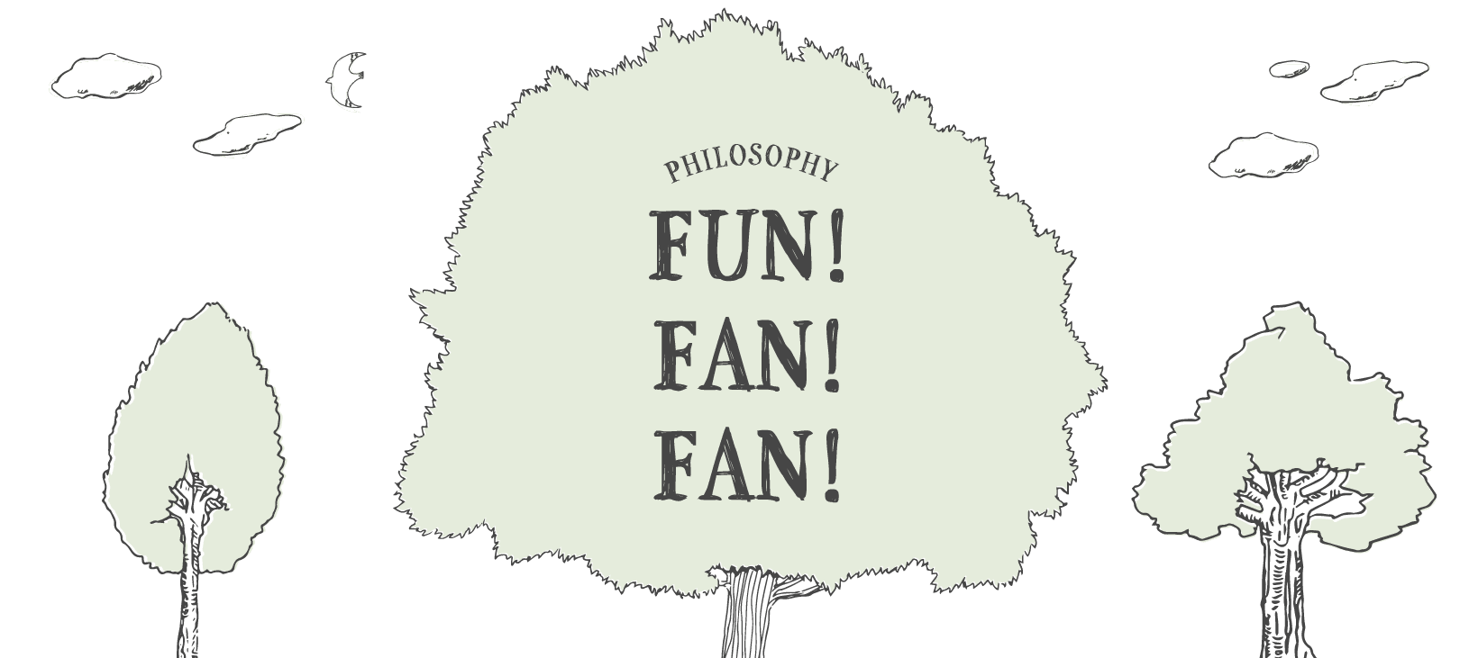 Philosophy FUN!FAN!FAN!